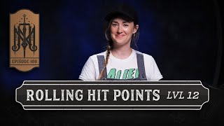 The Mighty Nein Roll Hit Points for Level 12