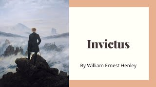 Invictus by William Earnest Henley