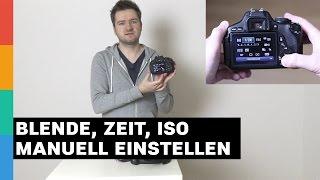 Blende, Verschlusszeit und ISO manuell einstellen - Fotografie Einsteiger - Kameraeinstellungen