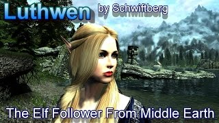 Skyrim Nexus Mods - Luthwen-The Elf Follower from Middle Earth by Schwiftberg