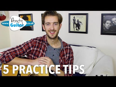 5 Practice Tips For Beginner To Intermediate Guitar Players