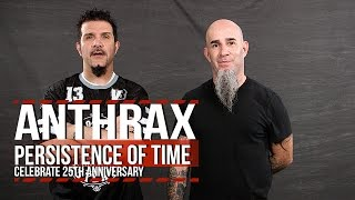 Anthrax Reflect on 'Persistence of Time' Album