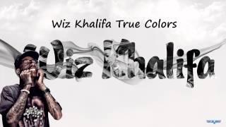 Wiz Khalifa True Colors(mp3)+Download