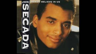 Jon Secada - Do You Believe In Us (Hot Mix)