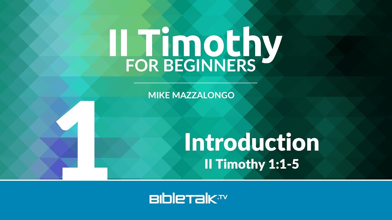 1. Introduction to II Timothy