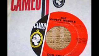 The Popeye Waddle=  Don Covay  1963