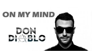 On My Mind - Don Diablo | Shazam