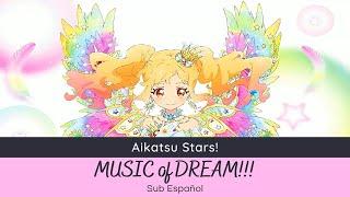 Aikatsu Stars! MUSIC Of DREAM!!! ~Yume Ver.~ (Full Sub Español)