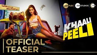 Khaali Peeli | Teaser | Ishaan Khattar | Ananya Pandey | ZEE Plex | Premieres 2nd October On ZEE5