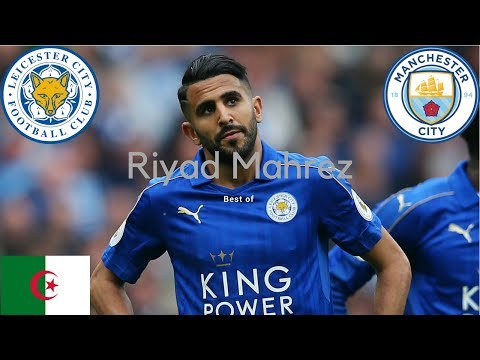 BEST OF RIYAD MAHREZ