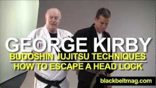 Jujitsu Techniques: George Kirby Shows You Budoshin Jujitsu Moves for Escaping a Head Lock