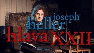 EP68 joseph heller - hlava xxii