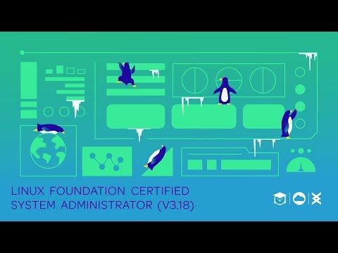 Intro to: Linux Foundation Certified System Administrator (v3.18 ...