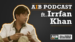 AIB Podcast  Irrfan