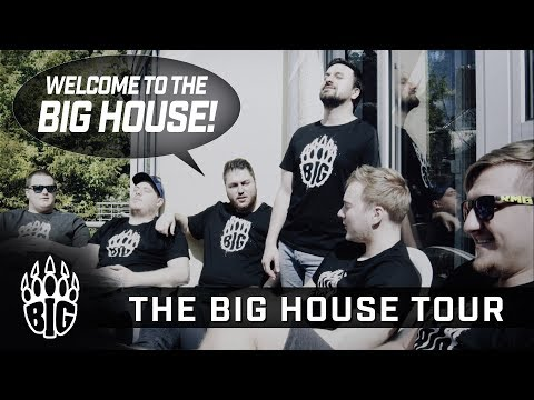 Welcomte to the BIG HOUSE