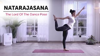 Natarajasana | The Lord Of The Dance Pose | Yogic Fitness
