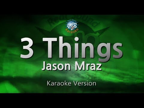 Jason Mraz-3 Things (Melody) (Karaoke Version) [ZZang KARAOKE]