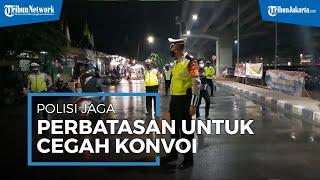 Cegah Konvoi Perayaan Tahun Baru, Polisi Jaga Perbatasan Jakarta Timur