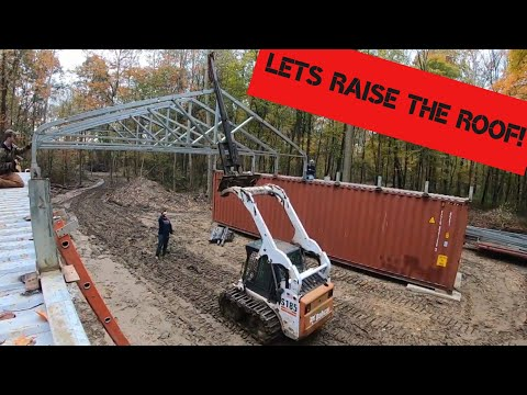Setting trusses and building roof on the SHIPPING CONTAINER shop!