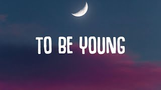 Anne-Marie - To Be Young (Lyrics) ft. Doja Cat