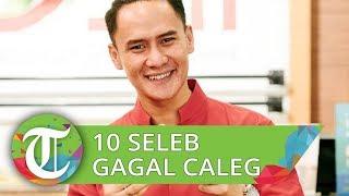10 Seleb yang Gagal Caleg