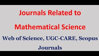 UGC CARE Listed Journals 2020, Scopus Journals, SCI Journals, Related To Mathematics Only