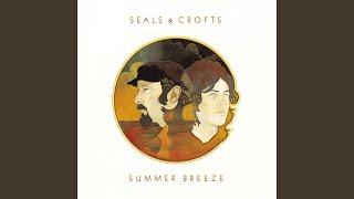 Seals Crofts Summer Breeze Music