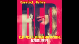 Taylor Swift - Come Back... Be Here (Original Song From The Album RED TARGET EDITION)