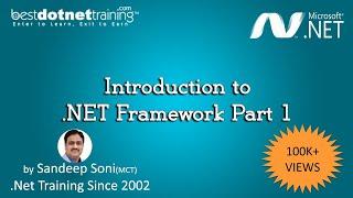 Ms .Net Framework Tutorial - Introduction - part 1