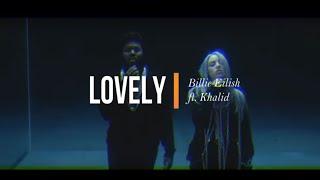Lovely   Billie Eilish Ft. Khalid (Lyrics Español Inglés)