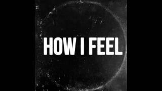 Tyler Cassidy - How I Feel (2015)