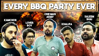 EVERY BBQ PARTY EVER | BAKRA EID SPECIAL | COMEDY VIDEO
