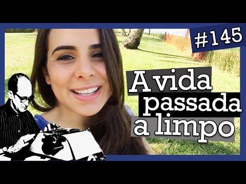 A VIDA PASSADA A LIMPO, C. DRUMMOND DE ANDRADE (#145)