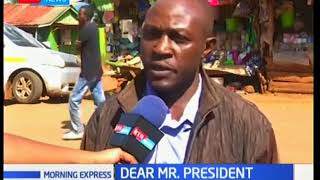Dear Mr President residents from Nyeri County address his excellency Uhuru Kenyatta