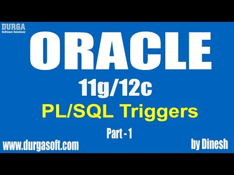 Oracle    PL/SQL Triggers Part-1 by Dinesh