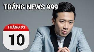 Trấn Thành và lời thách thức khán giả | TRẮNG NEWS 999 | 10/03/2017