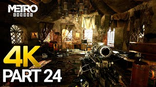 Metro Exodus Gameplay Walkthrough Part 24 - PC 4K 60FPS