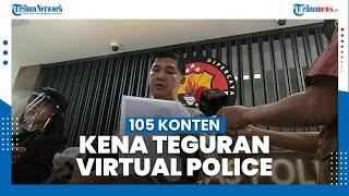 105 Konten Sosial Media Kena Teguran Virtual Police karena Berpotensi Langgar UU ITE