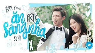 ERIK - 'Ăn Sáng Nha' (ft. Suni Hạ Linh) (Official MV)
