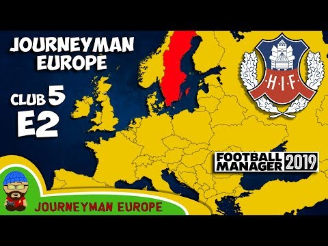 FM19 Journeyman - C5 EP2 - Helsingborgs IF Sweden - A Football Manager 2019 Story