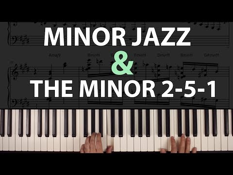 Minor Jazz & The Minor 2-5-1: Voicings, Tips & Tricks