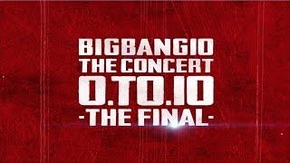 BIGBANG - BIGBANG10 THE CONCERT : 0.TO.10 -THE FINAL (TEASER)