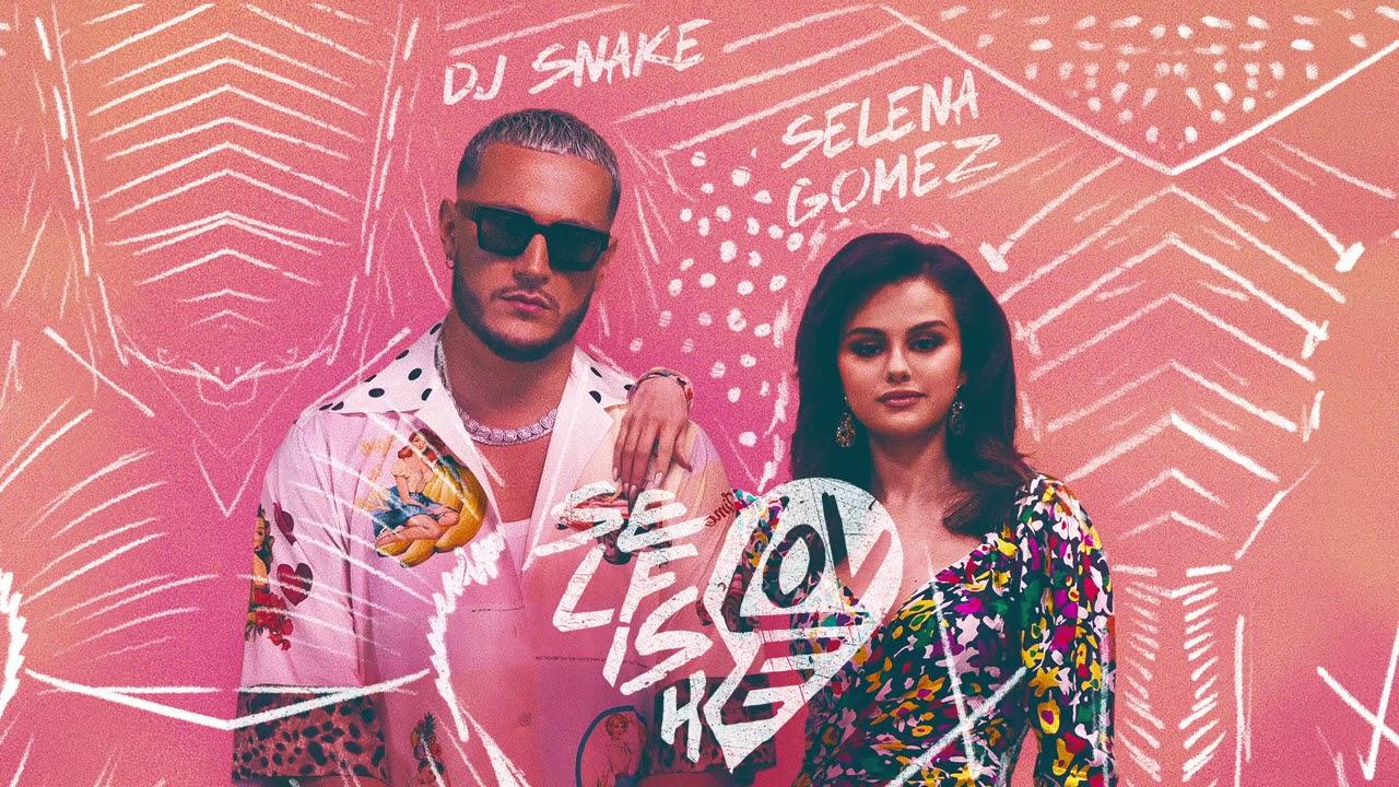 Lirik Lagu Selfish Love - DJ Snake & Selena Gomez dan Terjemahan