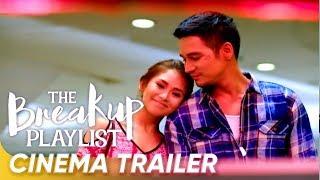 Cinema Trailer | 'The Breakup Playlist' | Piolo Pascual and Sarah Geronimo