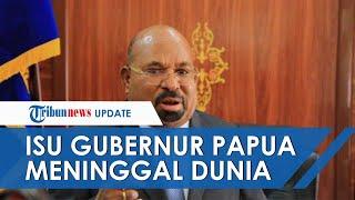 Beredar Kabar Hoaks Gubernur Papua Meninggal Dunia, Begini yang Sebenarnya Terjadi pada Lukas Enembe