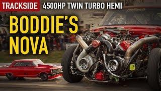 Trackside: Boddie'S 4500hp, twin turbo Hemi Nova