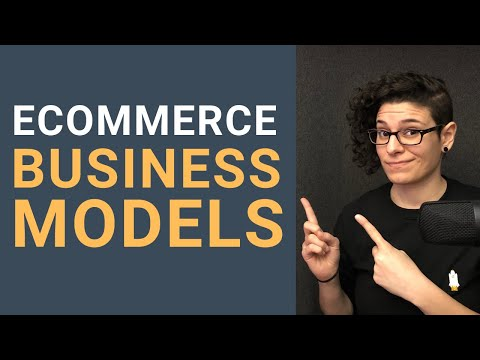 , title : '6 eCommerce Business Models Explained With Examples