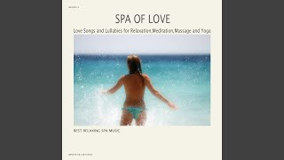 A Touch of Love (Spa Music Dreams)