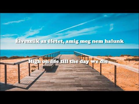 Martin Garrix ft. Bonn - High On Life /Magyar/