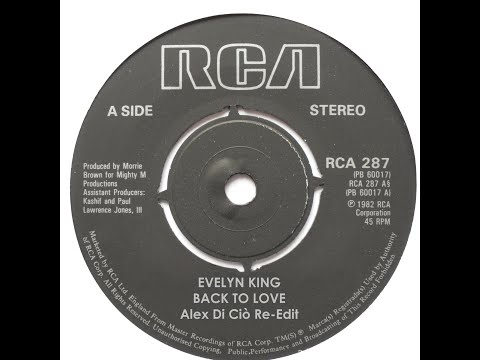 Evelyn King - Back To Love (Alex Di Ciò Re-Edit)